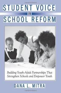 student-voice-in-school-reform-dana-l-mitra-paperback-cover-art